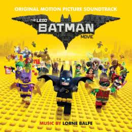 Обложка к диску с музыкой из мультфильма «Лего Фильм: Бэтмен»