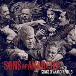 Обложка к диску с музыкой из сериала «Сыны Анархии (Volume 3)»