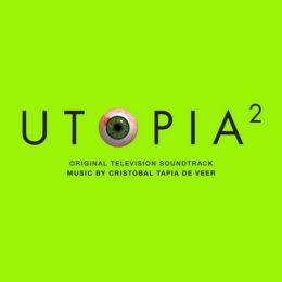 Обложка к диску с музыкой из сериала «Утопия (2 сезон)»