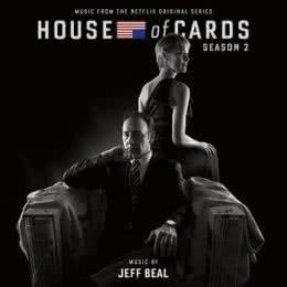 Обложка к диску с музыкой из сериала «Карточный домик (2 сезон)»