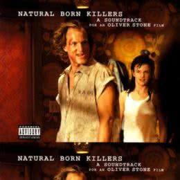 Обложка к диску с музыкой из фильма «Прирожденные убийцы»