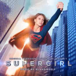 Обложка к диску с музыкой из сериала «Супергерл (1 сезон)»