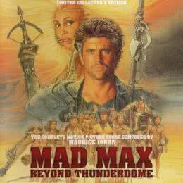 Обложка к диску с музыкой из фильма «Безумный Макс 3: Под куполом грома»