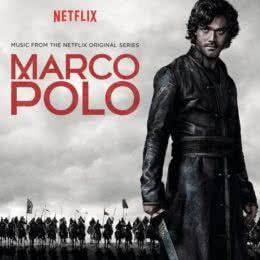Обложка к диску с музыкой из сериала «Марко Поло (1 и 2 сезон)»
