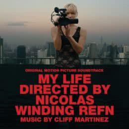 Обложка к диску с музыкой из фильма «Моя жизнь, снятая Николасом Виндингом Рефном»