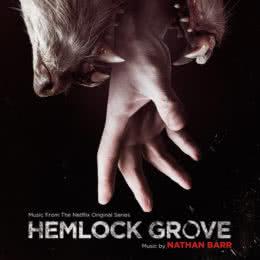 Обложка к диску с музыкой из сериала «Хемлок Гроув (1 сезон)»
