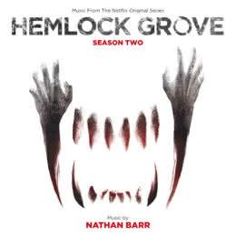 Обложка к диску с музыкой из сериала «Хемлок Гроув (2 сезон)»