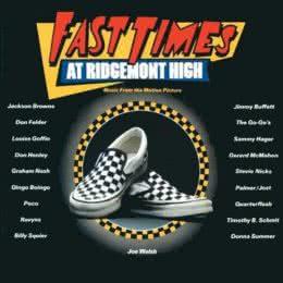 Обложка к диску с музыкой из фильма «Быстрые времена в школе Риджмонт»