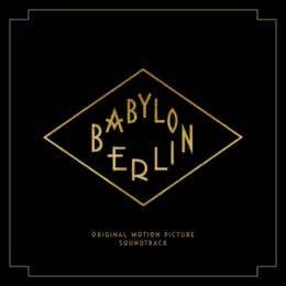 Обложка к диску с музыкой из сериала «Вавилон-Берлин (Volume 1)»
