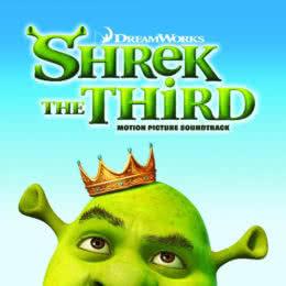 Обложка к диску с музыкой из мультфильма «Шрек Третий»