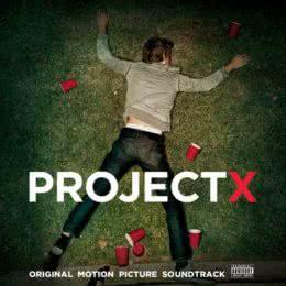 Обложка к диску с музыкой из фильма «Проект X: Дорвались»