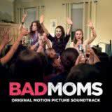 Маленькая обложка диска c музыкой из фильма «Очень плохие мамочки»