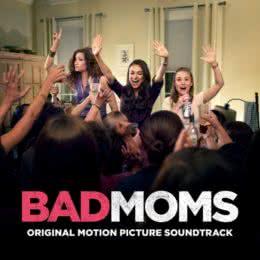 Обложка к диску с музыкой из фильма «Очень плохие мамочки»