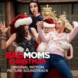 Обложка к диску с музыкой из фильма «Очень плохие мамочки 2»