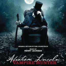 Обложка к диску с музыкой из фильма «Президент Линкольн: Охотник на вампиров»