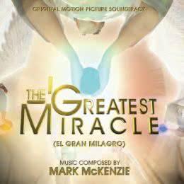 Обложка к диску с музыкой из фильма «Величайшее чудо»