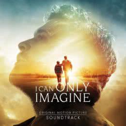 Обложка к диску с музыкой из фильма «Можно только представить»