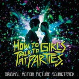 Обложка к диску с музыкой из фильма «Как разговаривать с девушками на вечеринках»