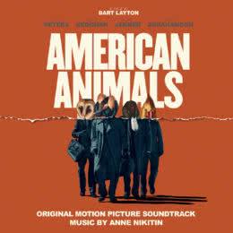 Обложка к диску с музыкой из фильма «Американские животные»