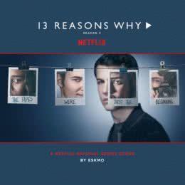 Обложка к диску с музыкой из сериала «13 причин почему (2 сезон)»