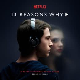 Обложка к диску с музыкой из сериала «13 причин почему (1 сезон)»