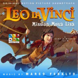 Обложка к диску с музыкой из мультфильма «Леонардо: Миссия Мона Лиза»
