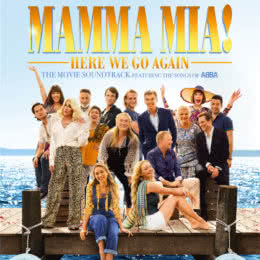 Обложка к диску с музыкой из фильма «Mamma Mia! 2»
