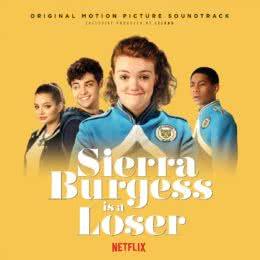 Обложка к диску с музыкой из фильма «Сьерра Берджесс — неудачница»