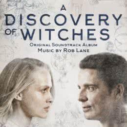 Обложка к диску с музыкой из сериала «Открытие ведьм (1 сезон)»