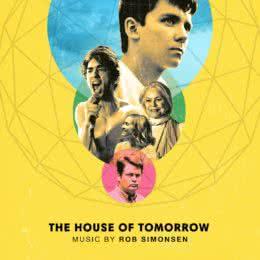 Обложка к диску с музыкой из фильма «Дом завтрашнего дня»