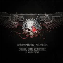 Обложка к диску с музыкой из игры «Warhammer 40K: Mechanicus»