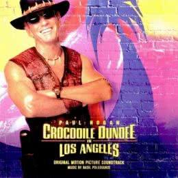 Обложка к диску с музыкой из фильма «Крокодил Данди в Лос-Анджелесе»