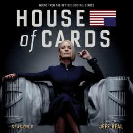 Обложка к диску с музыкой из сериала «Карточный домик (6 сезон)»