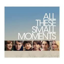 Обложка к диску с музыкой из фильма «Все эти маленькие моменты»