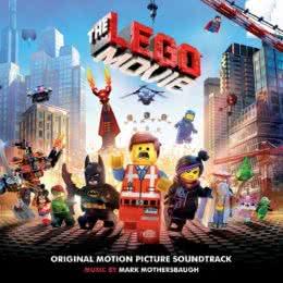 Обложка к диску с музыкой из мультфильма «Лего. Фильм»