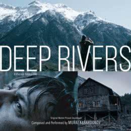 Обложка к диску с музыкой из фильма «Глубокие реки»