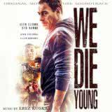 Маленькая обложка к диску с музыкой из фильма «Мы умираем молодыми»