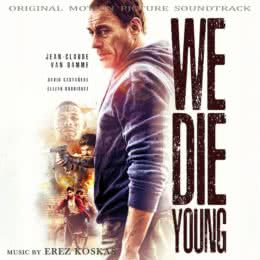 Обложка к диску с музыкой из фильма «Мы умираем молодыми»