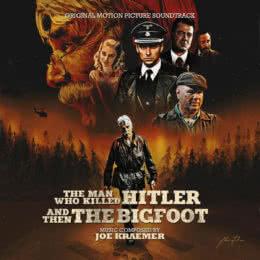 Обложка к диску с музыкой из фильма «Человек, который убил Гитлера и затем снежного человека»