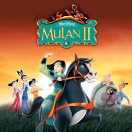 Обложка к диску с музыкой из мультфильма «Мулан 2»