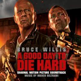 Обложка к диску с музыкой из фильма «Крепкий орешек: Хороший день, чтобы умереть»