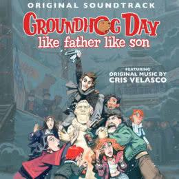 Обложка к диску с музыкой из игры «Groundhog Day: Like Father Like Son»