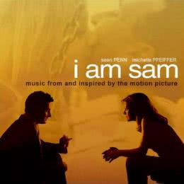 Обложка к диску с музыкой из фильма «Я – Сэм»