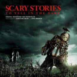 Обложка к диску с музыкой из фильма «Страшные истории для рассказа в темноте»