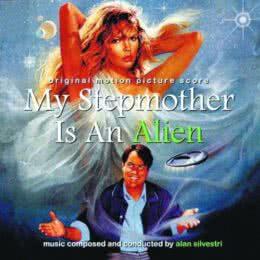 Обложка к диску с музыкой из фильма «Моя мачеха — инопланетянка»
