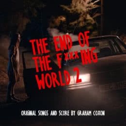 Обложка к диску с музыкой из сериала «Конец ***го мира (2 сезон)»