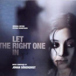 Обложка к диску с музыкой из фильма «Впусти меня»
