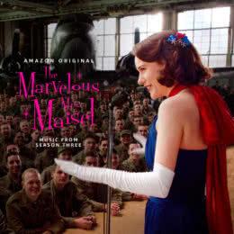 Обложка к диску с музыкой из сериала «Удивительная миссис Мейзел (3 сезон)»