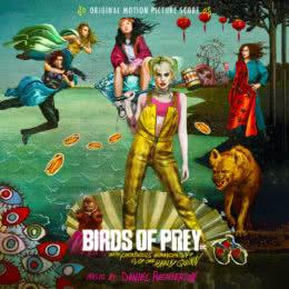 Обложка к диску с музыкой из фильма «Хищные птицы: Потрясающая история Харли Квинн»