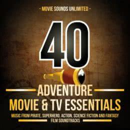 Обложка к диску с музыкой из сборника «40 Adventure Movie & TV Essentials»